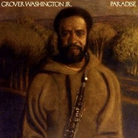 Grover Washington Jr - Paradise.jpg